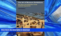 FAVORITE BOOK  The Art of Museum Exhibitions: How Story and Imagination Create Aesthetic