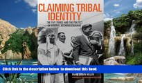 liberty book  Claiming Tribal Identity: The Five Tribes and the Politics of Federal Acknowledgment