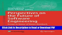Read Perspectives on the Future of Software Engineering: Essays in Honor of Dieter Rombach Free