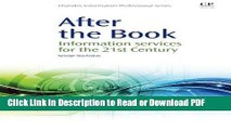 Read After the Book: Information Services for the 21st Century (Chandos Information Professional
