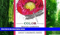Buy Creative Color Therapy Water Garden Flowers - Stress Relieving Waterlilies, Ponds, and Animals