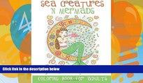 Buy  Sea Creatures  n Mermaids Coloring Book for Adults: Adult Coloring Book With Cute Mermaid