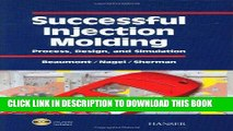 [DOWNLOAD] EBOOK Successful Injection Molding: Process, Design, and Simulation Audiobook Free