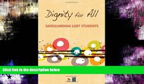 #A# Dignity for All: Safeguarding LGBT Students  Epub Download Download