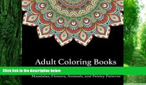 Buy NOW Coloring Book for Adults Adult Coloring Books: A Coloring Book for Adults Featuring
