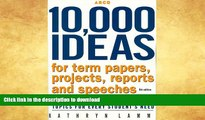 EBOOK ONLINE  10,000 Ideas For Term, Ppr,Proj 5th ed (Arco 10,000 Ideas for Term Papers,