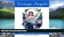 Buy NOW  Vintage Angels Adult Coloring Book: Includes Grayscale Images Design The Moon Art  Book