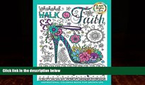 Buy NOW  Walk by Faith: Inspirational Coloring Book for Grown-Ups, Book 1 (Light shine art