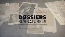 Dossiers Surnaturels - Episode 4 - Fantômes Et Esprits : Sont-ils Parmi Nous ? (1/2) [HD]