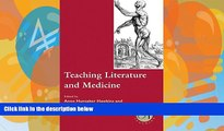 Buy  Teaching Literature and Medicine (Options for Teaching)   Full Book