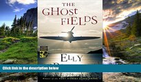 READ book  The Ghost Fields (Ruth Galloway Mysteries)  FREE BOOOK ONLINE