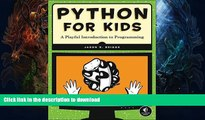 EBOOK ONLINE  Python for Kids: A Playful Introduction to Programming FULL ONLINE