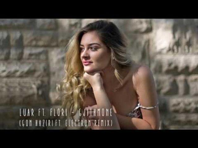 Luar - Gjithmone (Gon Haziri ft. Electron Remix)