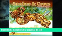 GET PDFbook  Snakes   Crocs and Other Reptiles (Nature (Dalmatian Press)) READ ONLINE