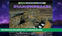 Read books  Diamondbacks (Really Wild Life of Snakes) BOOOK ONLINE