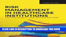 [READ] Kindle Risk Management in Health Care Institutions: Limiting Liability and Enhancing Care,