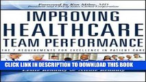 [READ] Mobi Improving Healthcare Team Performance: The 7 Requirements for Excellence in Patient