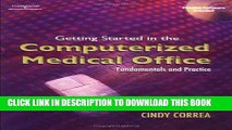 [READ] Kindle Getting Started in the Computerized Medical Office: Fundamentals and Practice