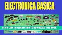 [READ] Kindle ELECTRÓNICA B�SICA F�CIL: Electrónica Básica Fácil de Aprender  (Spanish