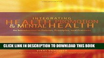 [READ] Kindle Integrating Health Promotion and Mental Health: An Introduction to Policies,