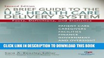 [READ] Mobi A Brief Guide To The U.S. Health Care Delivery System: Facts, Definitions, and
