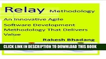 [READ] Mobi Relay Methodology (An Innovative Agile Software Development Methodology That Delivers
