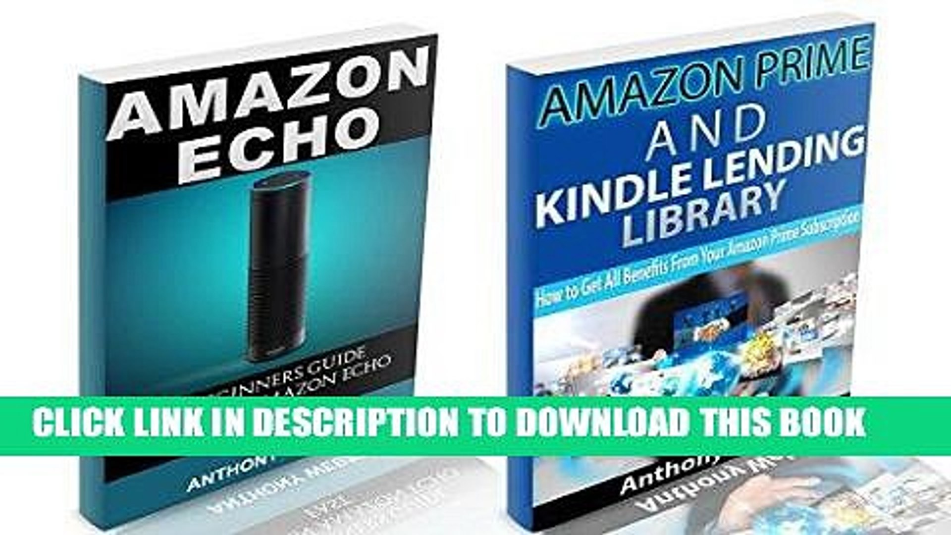 [READ] Mobi Amazon Echo: The Best User Guide to Learn Amazon Echo and Get Benefits from Amazon