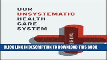 [READ] Kindle Our Unsystematic Health Care System Audiobook Download