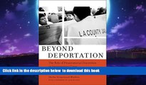 Read books  Beyond Deportation: The Role of Prosecutorial Discretion in Immigration Cases
