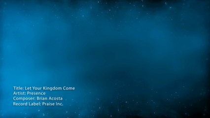 02 Let Your Kingdom Come - Lyric Video