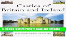 [READ] Kindle Castles of Britain and Ireland: The Ultimate Reference Book: A Region-By-Region