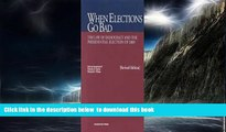 liberty books  When Elections Go Bad, The Law Of Democracy And The Presidential Election Of 2000,