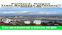 [READ] Kindle Portland  Green Line  Light Rail Train Business Directory Travel Guide Free Download