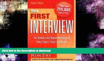 READ  Your First Interview: For Students and Anyone Preparing to Enter Today s Tough Job Market