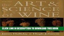MOBI The Art and Science of Wine: The Subtle Artistry and Sophisticated Science of the Winemaker