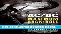 Books AC/DC: Maximum Rock   Roll: The Ultimate Story of the World's Greatest Rock-and-Roll Band