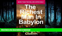 FAVORITE BOOK  The Richest Man in Babylon: Now Revised and Updated for the 21st Century