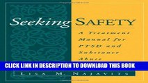 [FREE] EPUB Seeking Safety: A Treatment Manual for PTSD and Substance Abuse (Guilford Substance