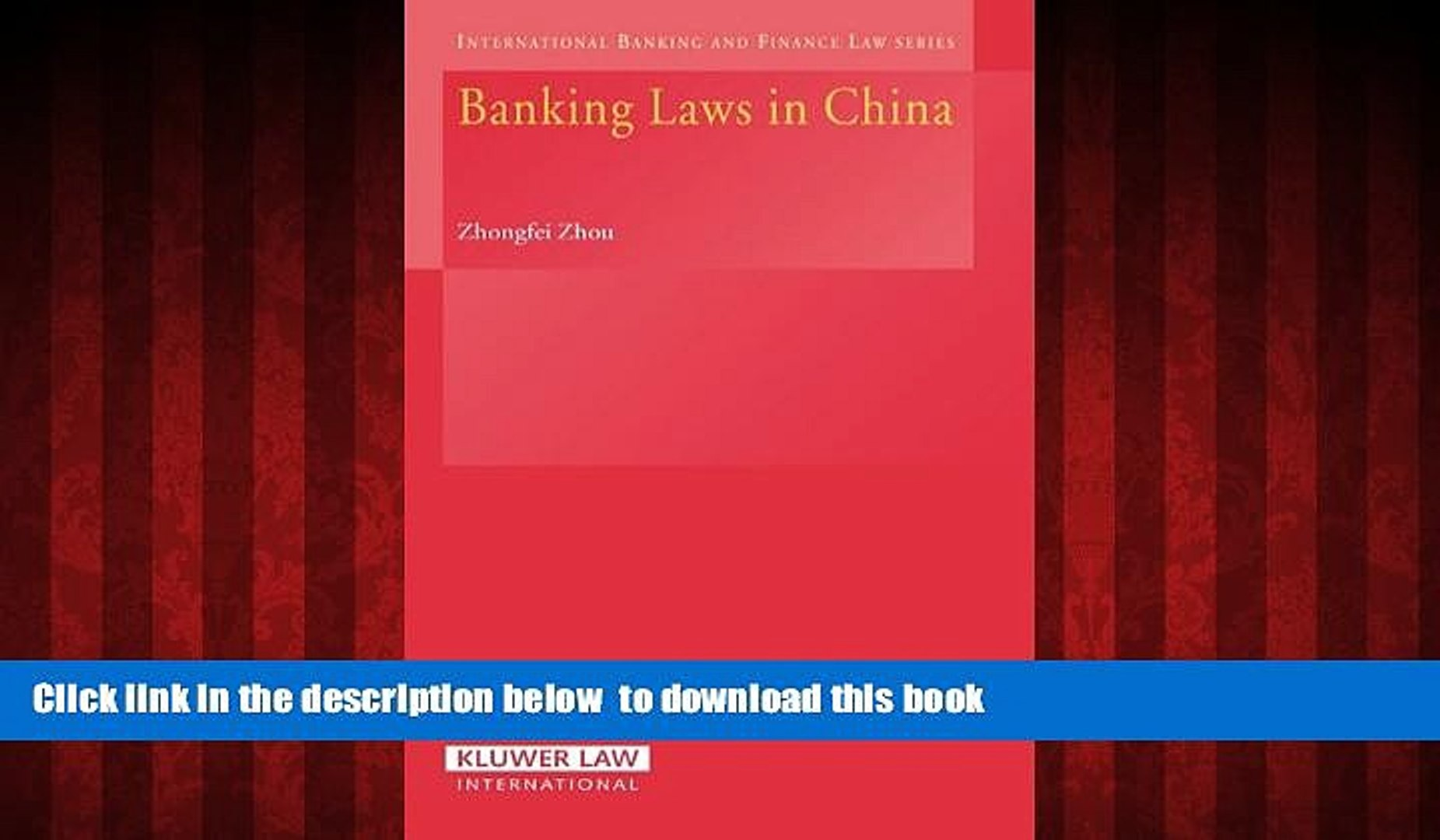 liberty book  Chinese Banking Law: Theory And Practice (International Banking and Finance Law)