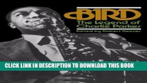 Books Bird: The Legend Of Charlie Parker (A Da Capo paperback) Read online Free