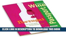 MOBI WinePassport: Portugal: The Handy Guide to Portuguese Wines PDF Full book