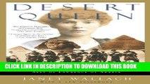[PDF] Desert Queen: The Extraordinary Life of Gertrude Bell: Adventurer, Adviser to Kings, Ally of