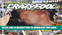 Best Seller Sublime s Brad Nowell: Crazy Fool (Portrait of a Punk) Download Free