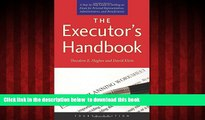 liberty books  The Executor s Handbook: A Step-by-Step Guide to Settling an Estate for Personal