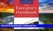 Read books  The Executor s Handbook: A Step-by-Step Guide to Settling an Estate for Personal