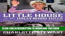 Books Little House in the Hollywood Hills: A Bad Girl s Guide to Becoming Miss Beadle, Mary X, and