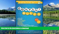 FAVORITE BOOK  Content Rules: How to Create Killer Blogs, Podcasts, Videos, Ebooks, Webinars (and