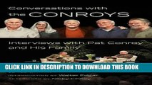 Books Conversations with the Conroys: Interviews with Pat Conroy and His Family Download Free
