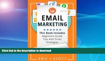 GET PDF  Email Marketing: This Book Includes  Email Marketing Beginners Guide, Email Marketing