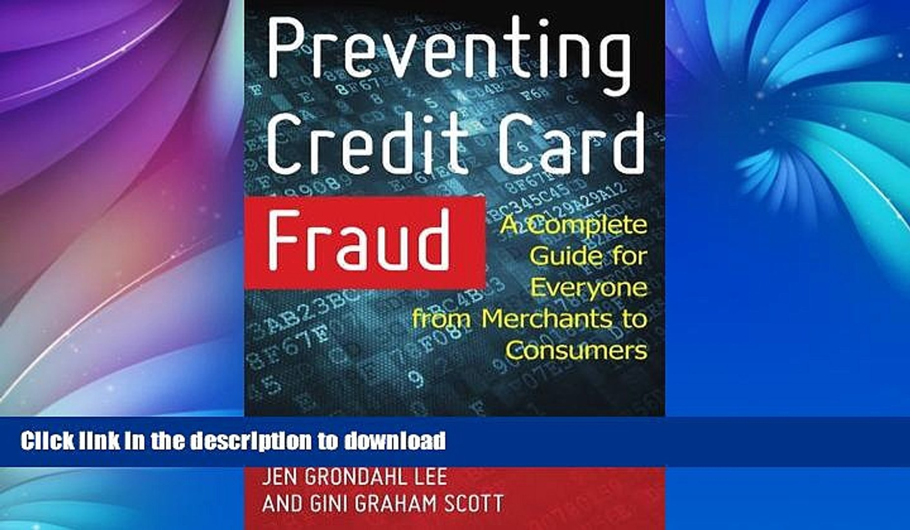 FAVORITE BOOK  Preventing Credit Card Fraud: A Complete Guide for Everyone from Merchants to